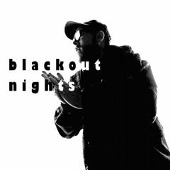 Blackout Nights