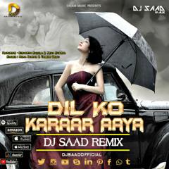 Dil Ko Karaar Aaya ( Remix )   Dj Saad   Hard Trap   Dream Music