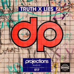 Insomniac Radio: Projections 017 ft Truth x Lies