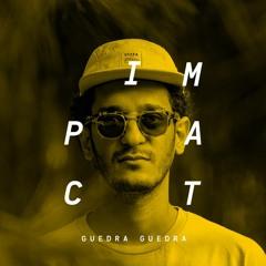 Impact: Guedra Guedra - كدرة كدرة