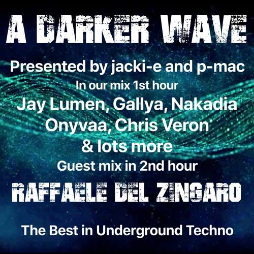 #320 A Darker Wave 03-04-2021 with guest mix 2nd hr by Raffaele del Zingaro