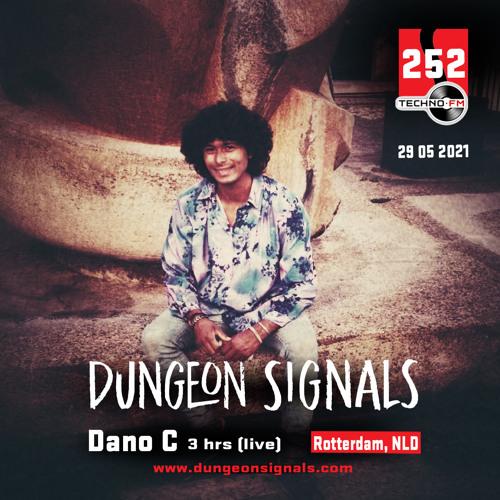 Dungeon Signals Podcast 252 - Dano C 3 HR