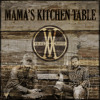 Mama's Kitchen Table