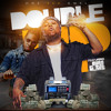 Double Up (feat. Euro Gotit)