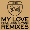 My Love (Maison Sky Remix) [feat. Jess Glynne]
