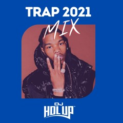 Trap    Hip Hop Mix 2021 ft Lil Baby, Moneybag Yo, Pooh Sheisty