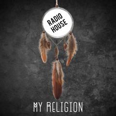 MY RELIGION 10/6/21