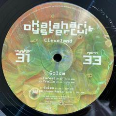 Cleveland - Golem w/ Junes Remix (OYSTER31 - Snippets)