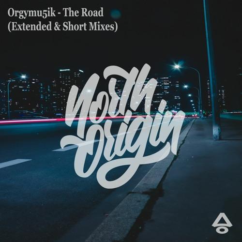 Orgymu5ik - The Road (Short Edit)