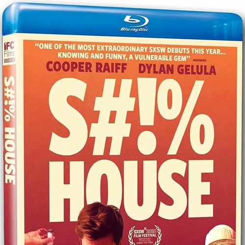 S#!%HOUSE (IFC Films Blu-ray Review) PETER CANAVESE (5-6-21) CELLULOID DREAMS THE MOVIE SHOW