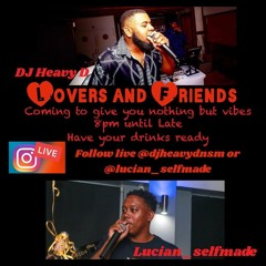 Lucian & Heavy D presents lovers and friends the insta special