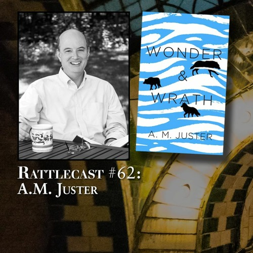 ep. 62 - A.M. Juster