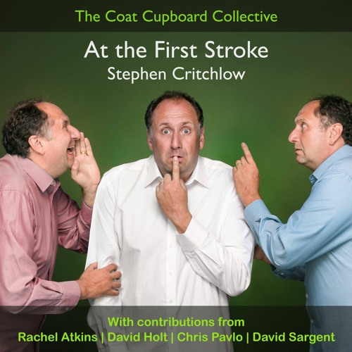 At the First Stroke   Stephen Critchlow & friends
