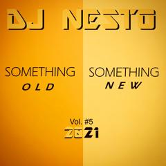 Something Old, Something New Vol#5 2021