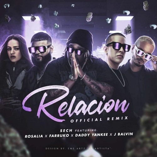 Sech, Daddy Yankee, J Balvin ft. Rosalía, Farruko - Relación (Chicui Like Remix 2020)