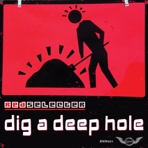 Dig A Deep Hole (Original Mix)