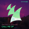 Patrick Baker - Call Me Up [OUT NOW]
