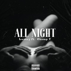 All Night Feat. Champ