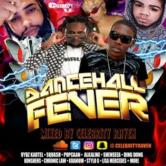 ★ DANCEHALL FEVER ★ The 2020 Summer 'TRIGGA' Bashment Mix - Mixed By Celebrity Raven