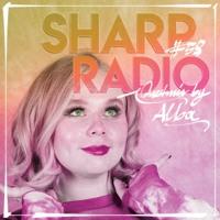 Sharp Radio #58 w/ Alba