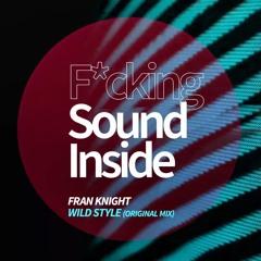 Fran Knight . WILD STYLE (Original Mix)