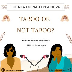 Episode 24: Taboo Or Not Taboo?