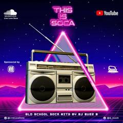This Is Soca - Old School Soca Hits Mix By DJ Buzz B