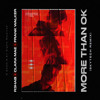 More Than OK (Skytech Remix) [feat. Frank Walker]