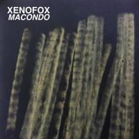 Xenofox - Macondo (excerpt)