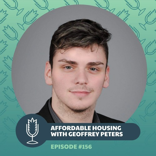 From the Ground Up Ep. 156: Affordable, Sustainable Housing with Geoffrey Peters   2020.02.12