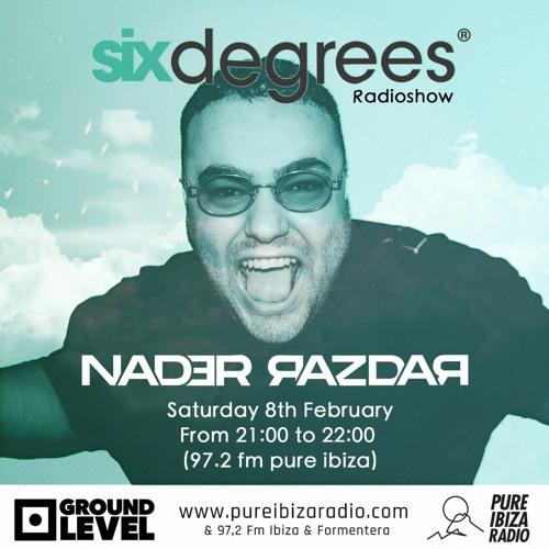 Nader Razdar - Six Degrees Pure Ibiza Radio 8th February 2020