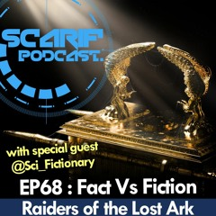 EP68 Raiders Of The Lost Facts