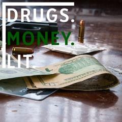 Max Lease/Yaso619 - DRUGS. MONEY. LIT (prod. BeatsByHT)
