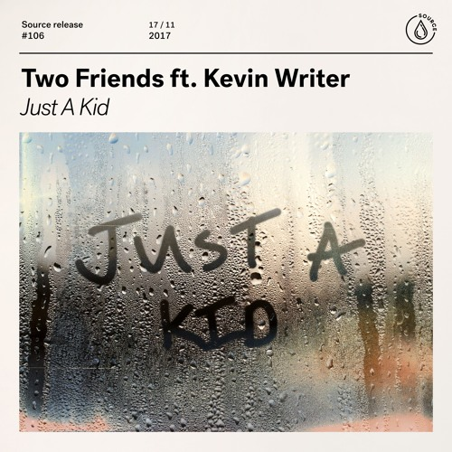 Two Friends Debut Their Music Video For 'Just A Kid'