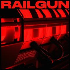GUERRO - Railgun