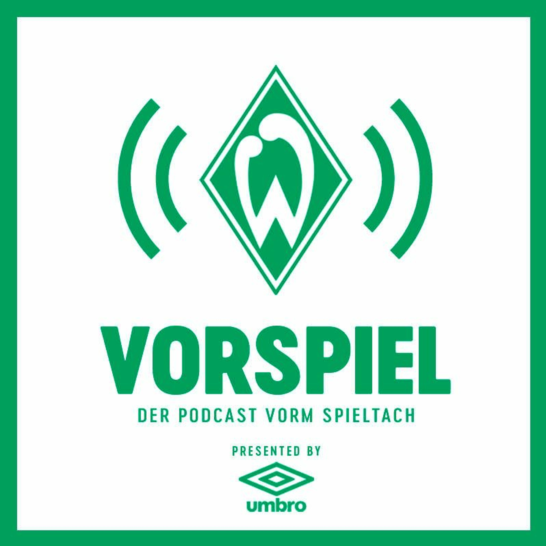 Vorspiel – der Podcast vorm Spieltach: Episode 31 - #SVWBMG
