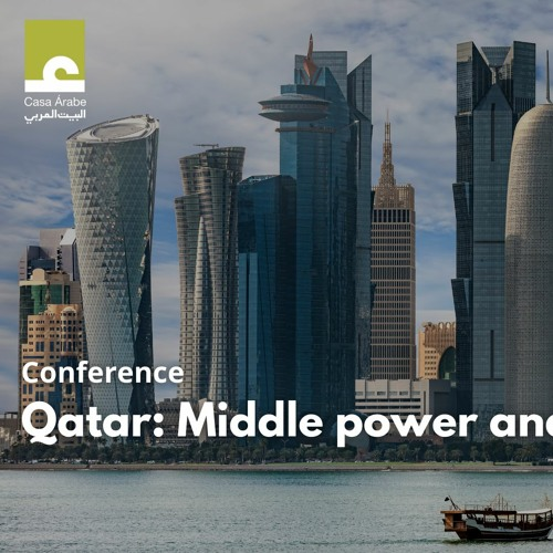 """Conference """"Qatar: Middle power and mediator"""""""