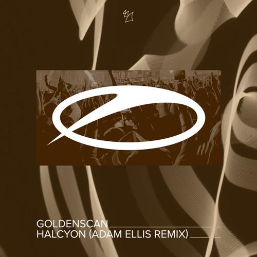 Goldenscan - Halcyon (Adam Ellis Remix)