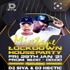 Hectic & Siya - LockDownHouseParty Mixtape (29/01/21)