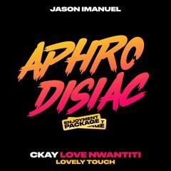 Ckay - Love Nwantiti (Jason Imanuel's Lovely Edit)
