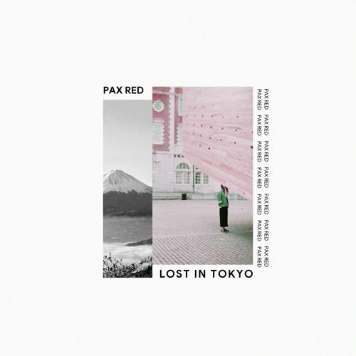 Pax Red - Lost in Tokyo (Future Lofi) Image