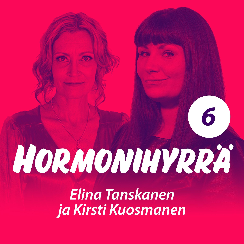#6 Kirsti Kuosmanen & Elina Tanskanen: Elämän ja naiseuden mysteeri