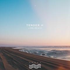 Tender H - Long Beach [APNEA74] (preview)