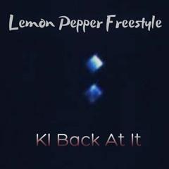 Lemon pepper freestyle - KI Back At It