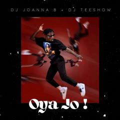 Old Vs New Afrobeats Mix 2021 - Oya Jo - @itsjoannaab & @djteeshow