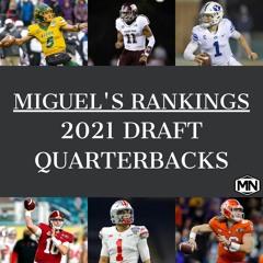 My Rankings: Top-6 2021 Draft Quarterbacks