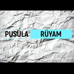 Pusula-Rüyam