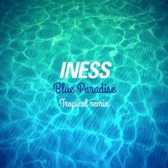 INESS - BLUE PARADISE  [DJ Abza SA Remix]