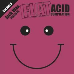 Strait-Jackit & Sterling Moss - Acid Hotline (FLATLIFE 019)