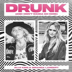 Elle King F. Miranda Lambert - Drunk (And I Don't Wanna Go Home) (Dario Xavier Club Remix)·*OUT NOW*